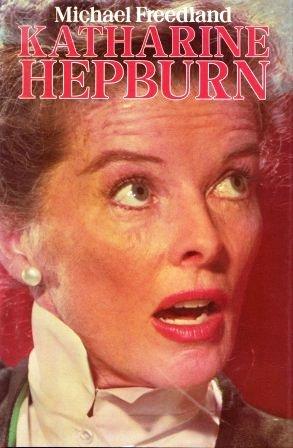 Katharine Hepburn  by  Michael Freedland