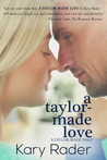 A Taylor-Made Love (Taylor-Made, #2)