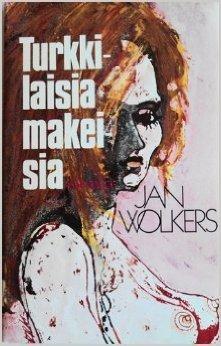 Turkkilaisia makeisia  by  Jan Wolkers