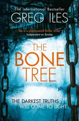 The Bone Tree (Penn Cage #5) by Greg Iles