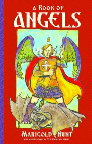 A Book Of Angels: Stories Of Angels In The Bible Marigold Hunt