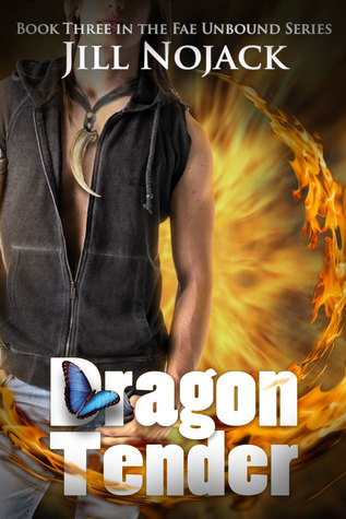 Dragon Tender (Fae Unbound Teen Young Adult Fantasy Series Book #3) Jill Nojack