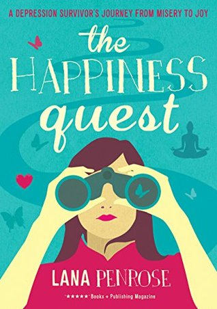 The Happiness Quest  by  Lana Penrose