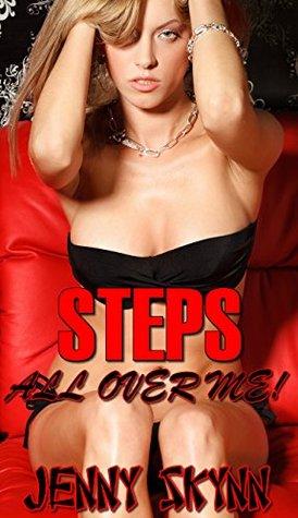 STEPS All Over Me!  by  Jenny Skynn
