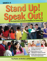 Stand Up! Speak Out!: The Social Action Curriculum for Building 21st-Century Skills