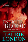Enticed By Blood (A Sweetblood World Short Story)