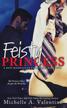 Feisty Princess (A Sexy Manhattan Fairytale, #2)