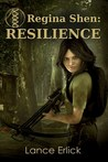 Regina Shen: Resilience (Regina Shen book 1)