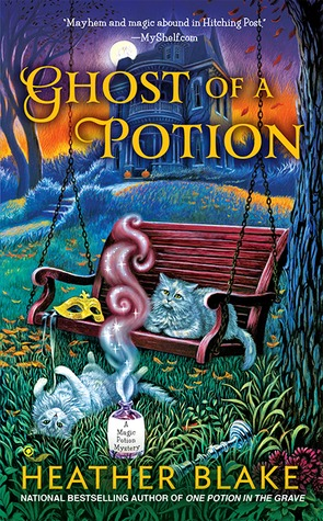 Ghost of a Potion (A Magic Potion Mystery, #3)