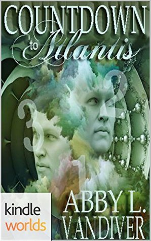 Countdown to Atlantis: The Origin Mystery  by  Abby L. Vandiver