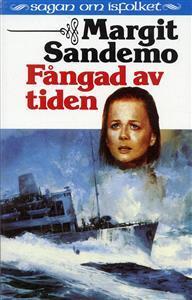 Fångad av tiden (Sagan om Isfolket, #40)  by  Margit Sandemo