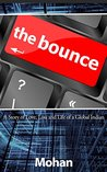 The Bounce!: A Story of love, loss and the life of a global Indian