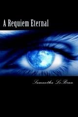 A Requiem Eternal Samantha LeBrun