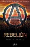 Rebelión by Anabella Franco (Anna K. Fr...