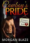 Cowboy's Pride (Welcome to Covendale, #1)