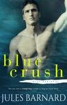 Blue Crush (Blue Series, #2)