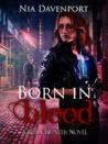 Born In Blood (Born Hunter, #1)