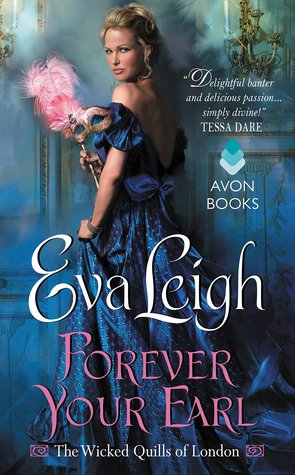 Forever Your Earl (The Wicked Quills of London, #1)