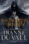 A Sorceress of His Own (The Gifted Ones, #1)