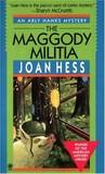 The Maggody Militia (Arly Hanks, #10)