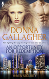 An Opportunity for Redemption (Haven Security, #2)