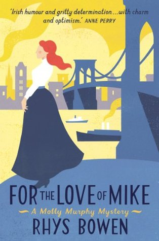 For the Love of Mike (Molly Murphy, #3)