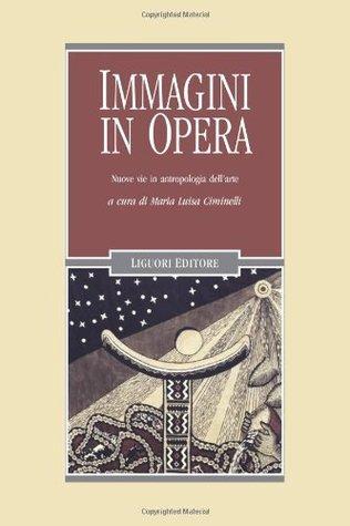 Immagini in opera  by  M. L. Ciminelli