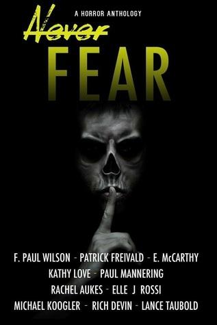 Never Fear by Richard Devin