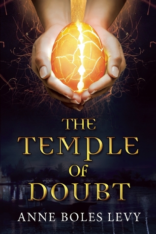 The Temple of Doubt by Anne Boles Levy