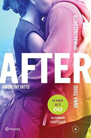 After. Amor infinito (Serie After 4) (Planeta Internacional)