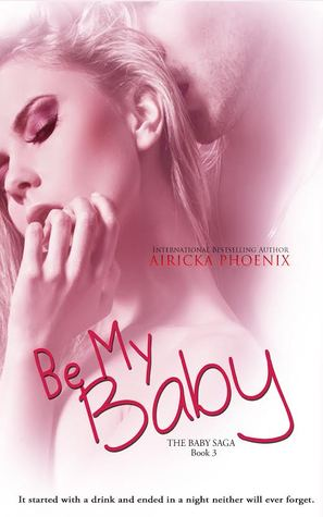 Be My Baby  *Jared & Calla*