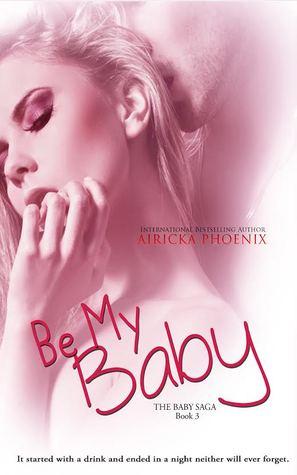 Be My Baby  *Jared & Calla*