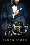 Billionaire's Threat (Never Never Man Series: Book #4)