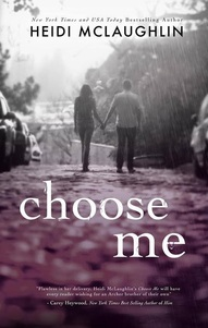 Choose Me (The Archer Brothers, #2)