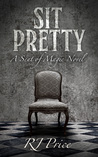 Sit Pretty (Seat of Magic #2)