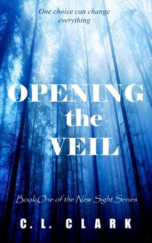 Opening the Veil (New Sight #1)