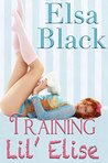 Training Lil' Elise (Eden Series Book 2)