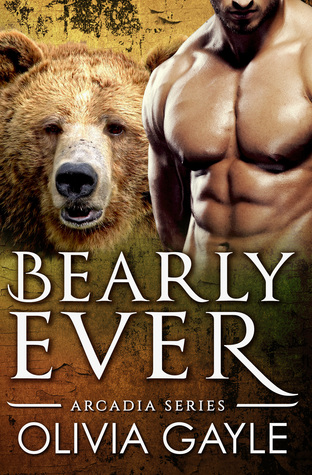 Bearly Ever: An Alpha Werebear Shifter Romance