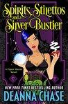 Spirits, Stilettos, and a Silver Bustier