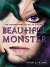 Beautiful Monster (Spellspinners of Melas County, #4)