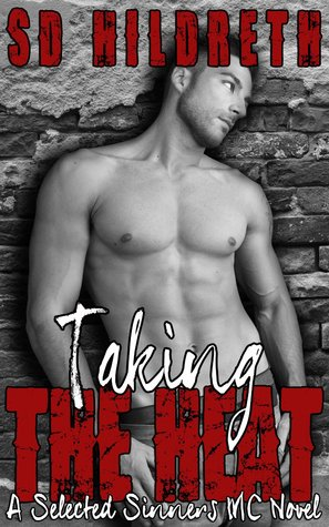 Taking the Heat (Selected Sinners MC, #2)