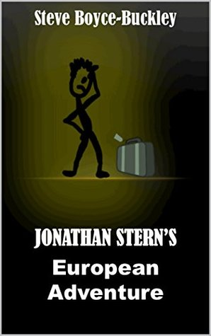 Jonathan Sterns European Adventure  by  Steve Boyce-Buckley