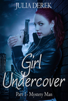 Girl Undercover 1: Mystery Man