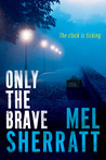 Only the Brave (DS Allie Shenton #3)