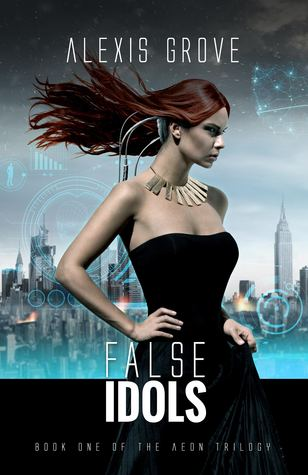 False Idols (Aeon #1)