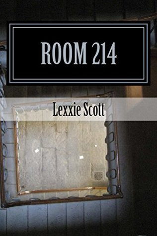 Room 214  by  Lexxie Scott