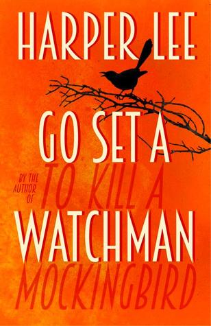 Go Set a Watchman (To Kill a Mockingbird, #2)