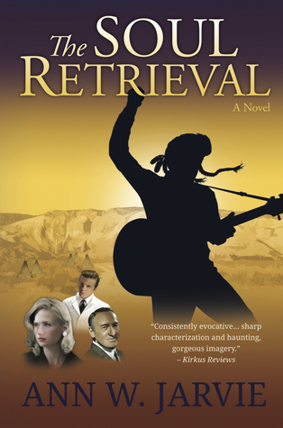 The Soul Retrieval by Ann W. Jarvie