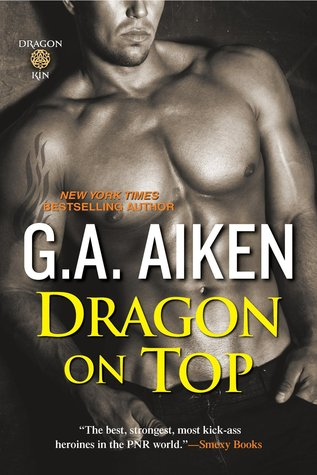 Review: Dragon on Top by G.A. Aiken (@mlsimmons)