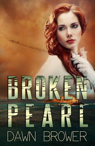 Broken Pearl by Dawn Brower